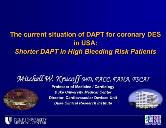 The Current Situation of DAPT for Coronary DES in US