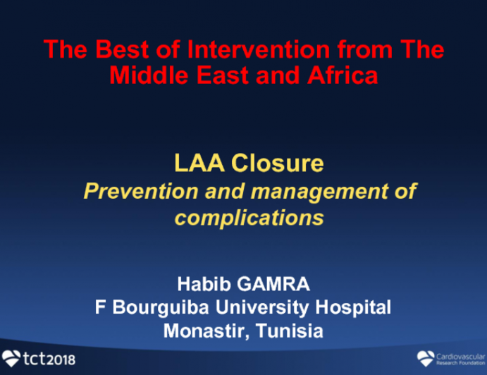 LAA Closure 3: Prevention and Management of Complications