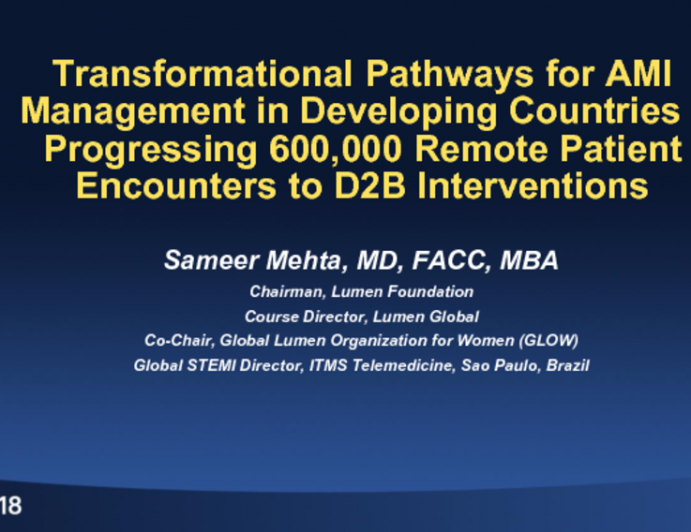 TCT-49: Transformational Pathways for AMI Management in Developing Countries - Rolling 600,000 Remote Patient Encounters to D2B Interventions