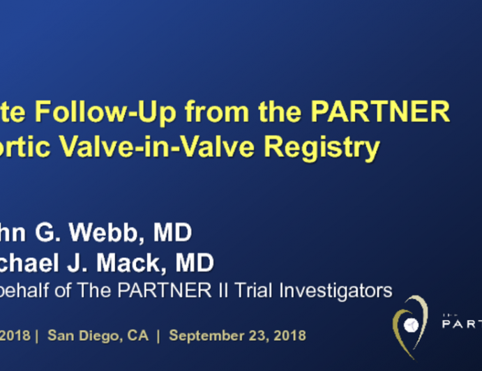 PARTNER VALVE-IN-VALVE: Late Follow-up After Treatment of Failing Surgical Aortic Bioprosthetic Valves With a Balloon-Expandable Transcatheter Heart Valve