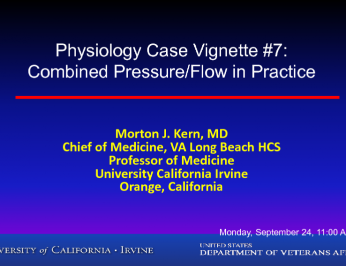 Physiology Case Vignette #7: Combined Pressure/Flow in Practice