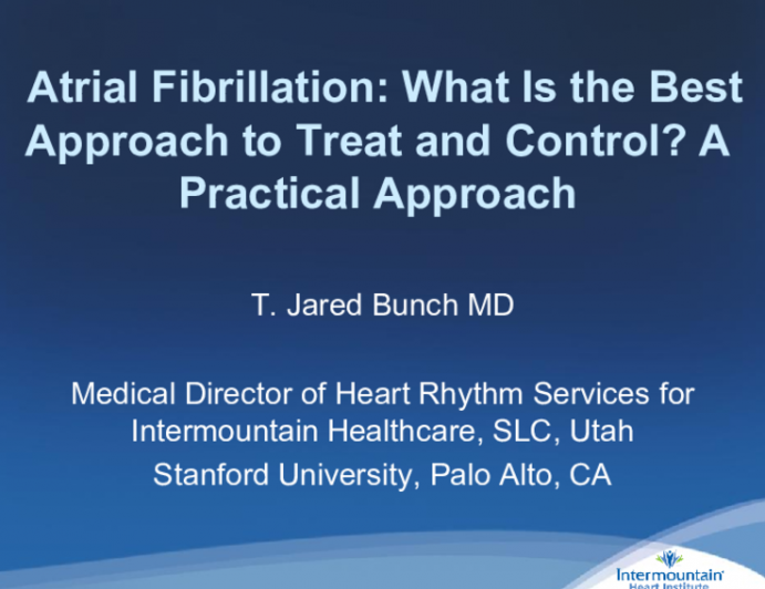 Atrial Fibrillation: What Is the Best Approach to Treat and Control? A Practical Approach