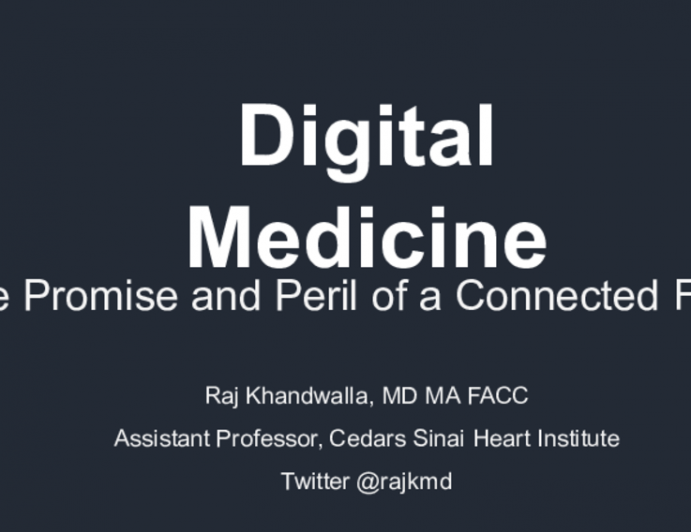 Digital Medicine: The Promise and Peril of a Connected Future