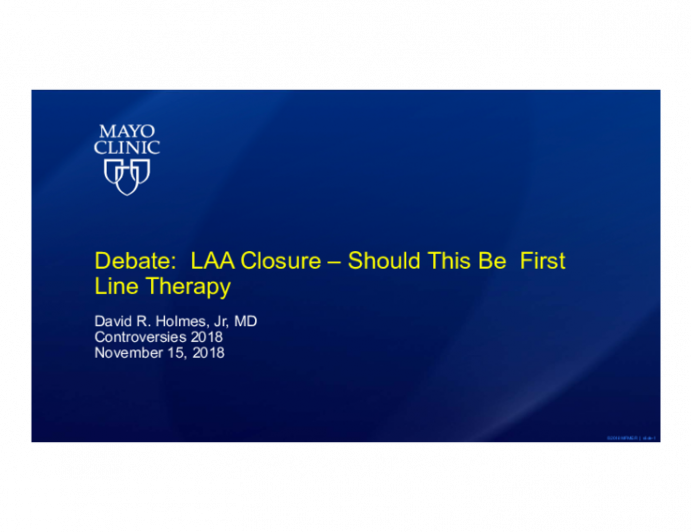 Debate: LAA Closure - Should This Be First Line Therapy