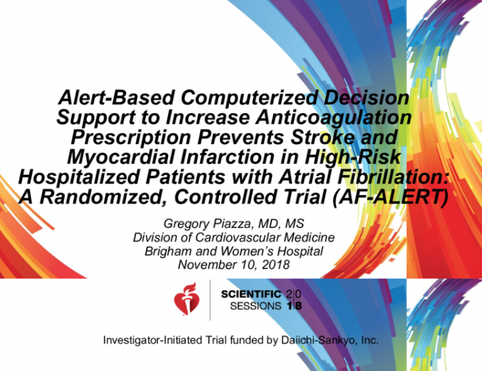 Alert-Based Computerized Decision Support to Increase Anticoagulation Prescription Prevents Stroke and Myocardial Infarction in High-Risk Hospitalized Patients with Atrial Fibrillation: A Randomized, Controlled Trial (AF-ALERT)