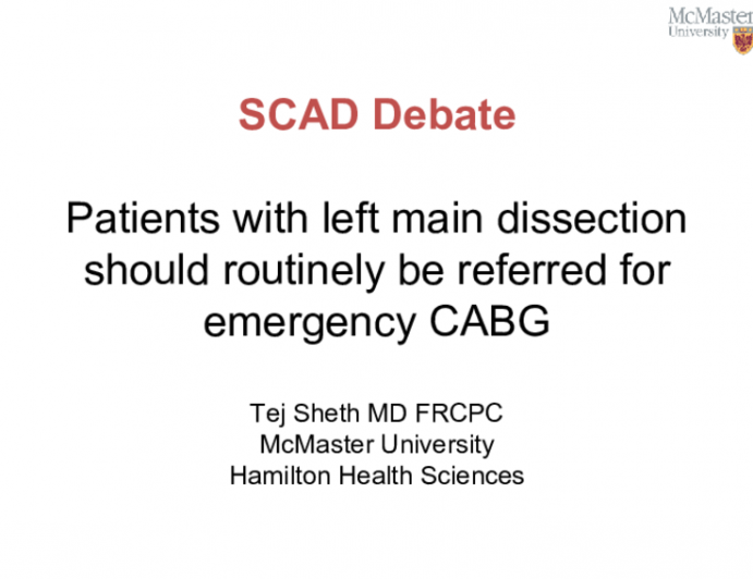 Patients with left main dissection should routinely be referred for emergency CABG