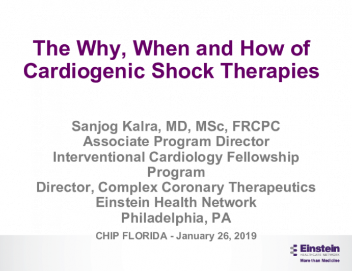 The Why, When and How of Cardiogenic Shock Therapies