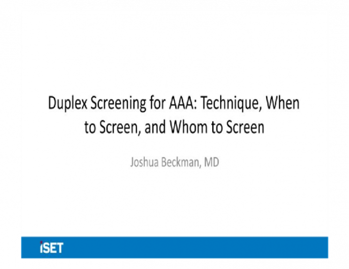 Duplex Screening for AAA: Tecnique, When to Screen, and Whom to Screen