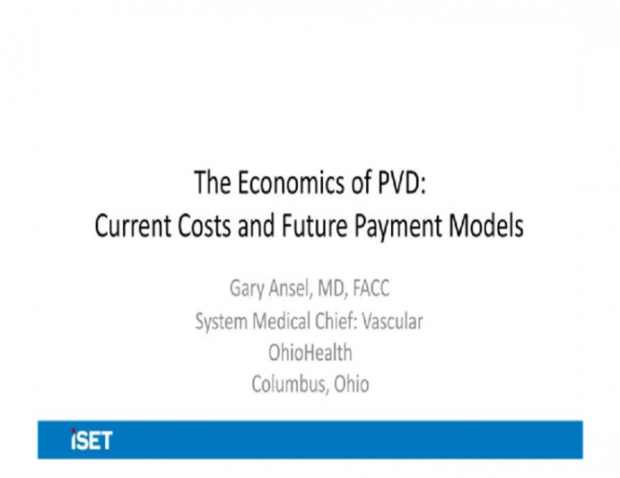 The Economics of PVD: Current Costs and future Payment Models