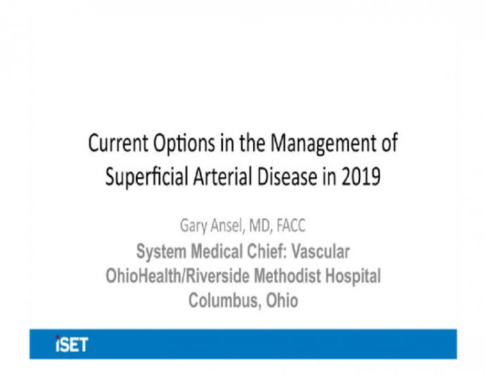 Current Options in the Management of Superficial Arterial Disease in 2019