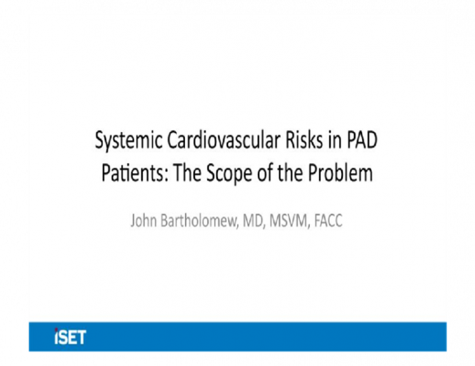 Systemic Cardiovascular Risks in PAD Patients: The Scope of the Problem