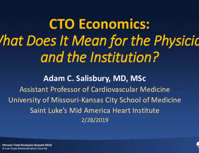 CTO Economics: What Does It Mean for the Physician and the Institution?