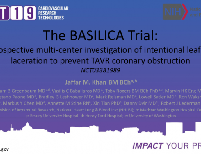 The BASILICA Trial: Prospective multi-center investigation of intentional leaflet laceration to prevent TAVR coronary obstruction