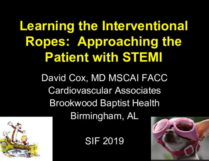 Learning the Interventional Ropes:  Approaching the Patient with STEMI