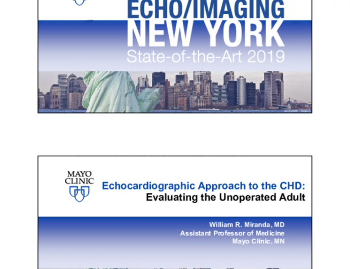 Echocardiographic Approach to the CHD: Evaluating the Unoperated Adult