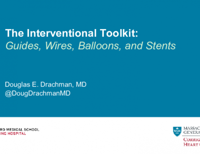The Interventional Toolkit:Guides, Wires, Balloons, and Stents