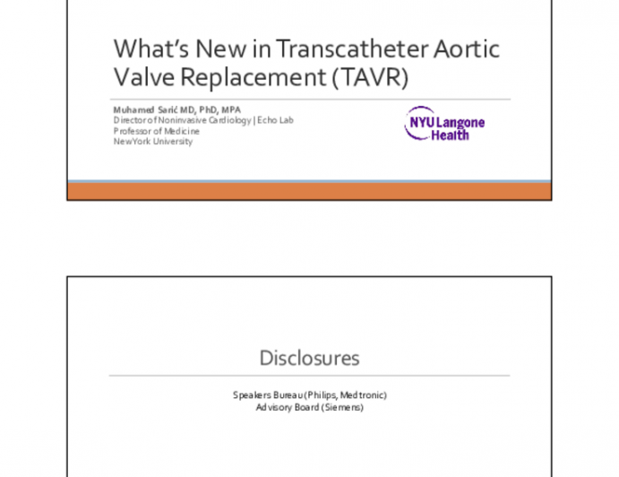 What's New in Transcatheter Aortic Valve Replacement (TAVR)
