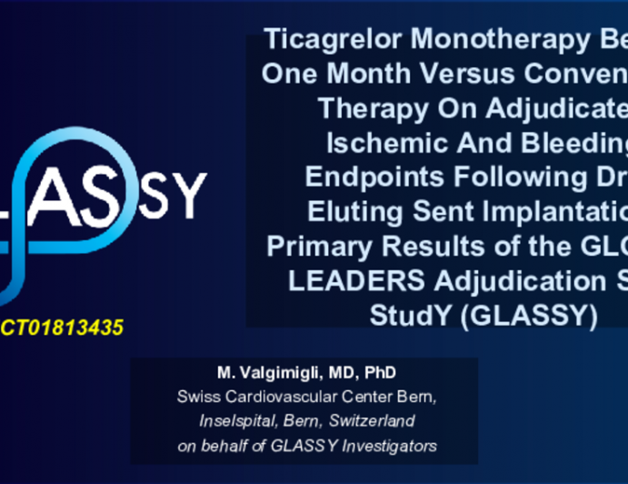 Ticagrelor Monotherapy Beyond One Month Versus Conventional Therapy On Adjudicated Ischemic And Bleeding Endpoints Following Drug Eluting Sent Implantation. Primary Results of the GLOBAL LEADERS Adjudication Sub-StudY (GLASSY)