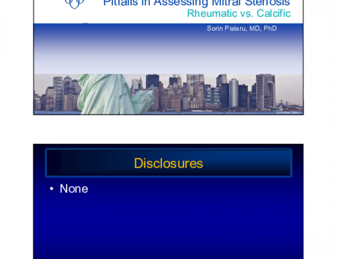 Pitfalls in Assessing Mitral Stenosis - Rheumatic vs. Calcific