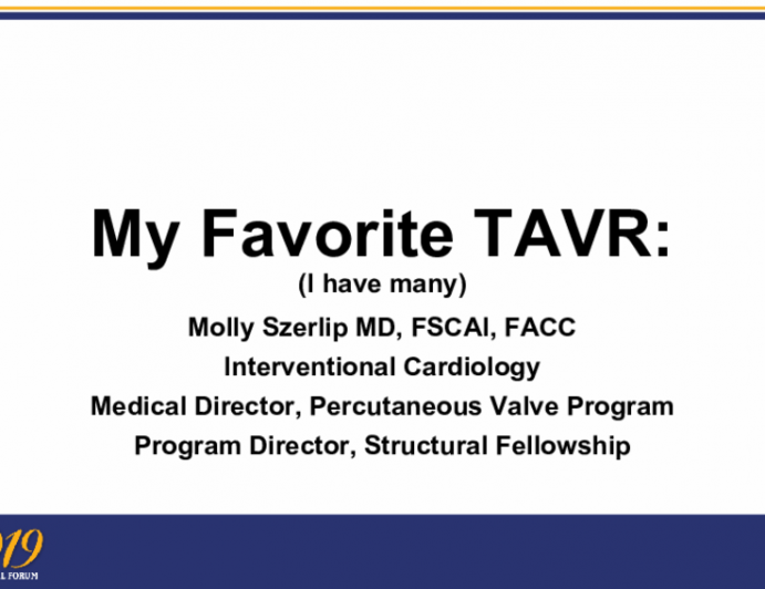 My Favorite TAVR