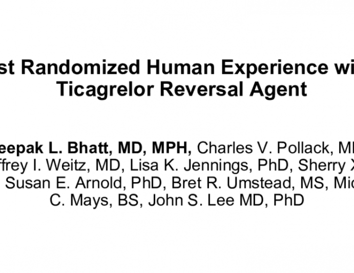 First Randomized Human Experience with a Ticagrelor Reversal Agent