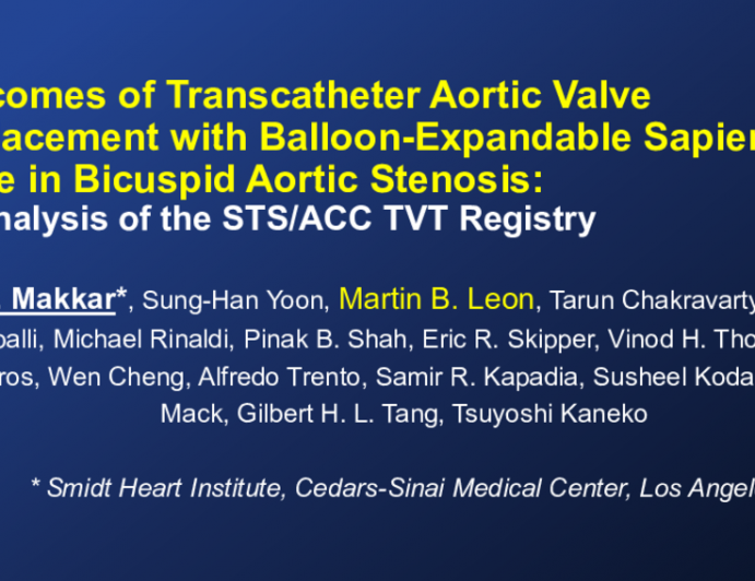 Outcomes of Transcatheter Aortic Valve Replacement with Balloon-Expandable Sapien3 Valve in Bicuspid Aortic Stenosis:An analysis of the STS/ACC TVT Registry