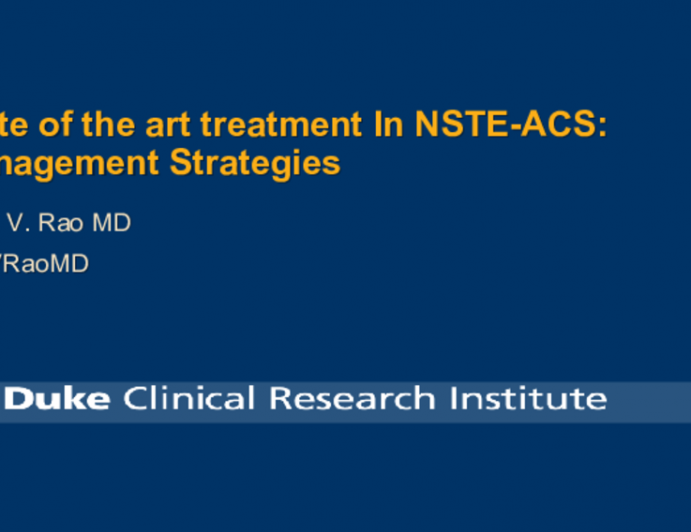 State of the art treatment In NSTE-ACS: Management Strategies