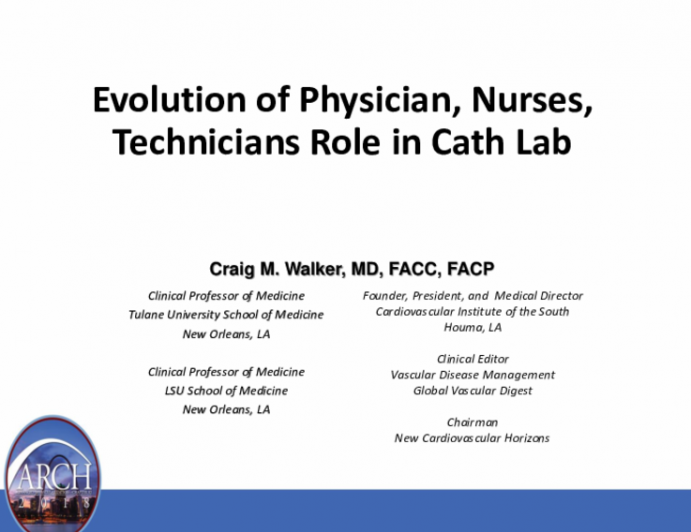 Evolution of Physician, Nurses, Technicians Role in Cath Lab