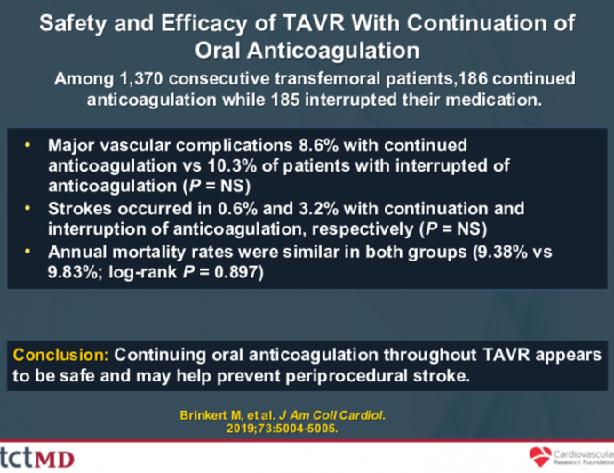Safety and Efficacy of TAVR With Continuation of Oral Anticoagulation