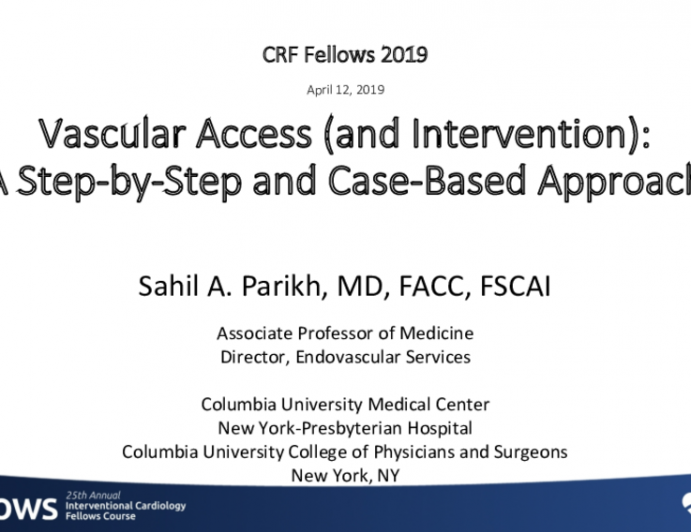 Vascular Access (and Intervention): A Step-by-Step and Case-Based Approach