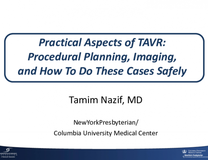 Practical Aspects of TAVR: Procedural Planning, Imaging, and How To Do These Cases Safely