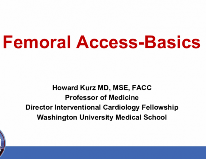 Femoral Access-Basics