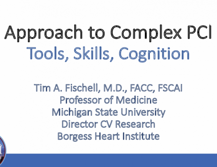 ApproachtoComplexPCI Tools,Skills,Cognition