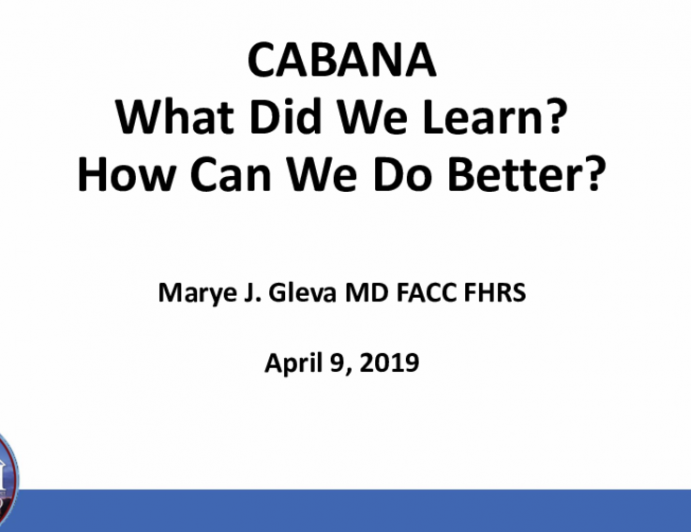 CABANAWhat Did We Learn?How Can We Do Better?