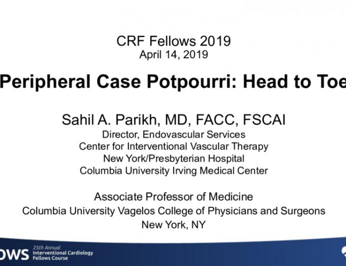 Peripheral Case Potpourri: Head to Toe
