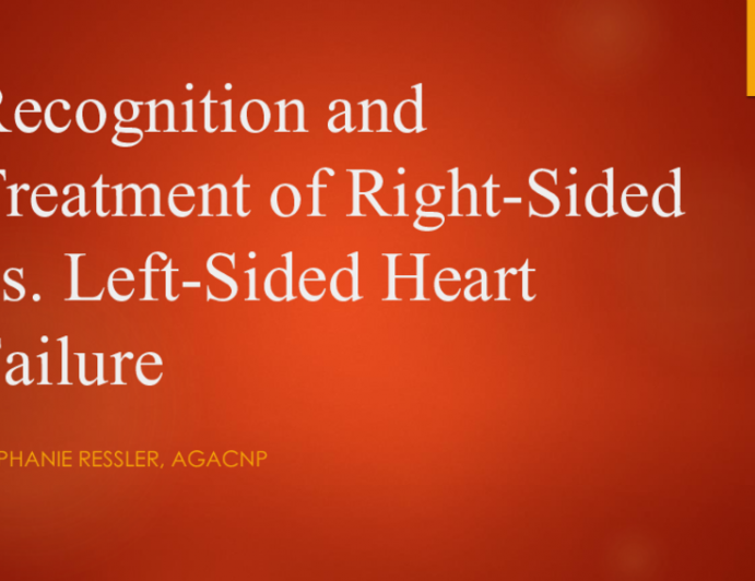 Recognition and Treatment of Right-Sided vs. Left-Sided Heart Failure