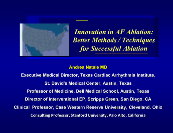 Innovation in AF Ablation: Better Methods / Techniques for Successful Ablation
