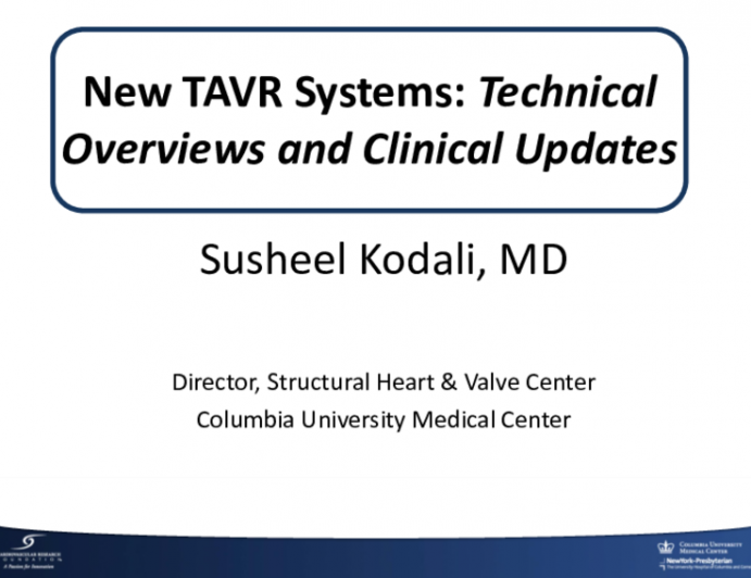 New TAVR Systems: Technical Overviews and Clinical Updates