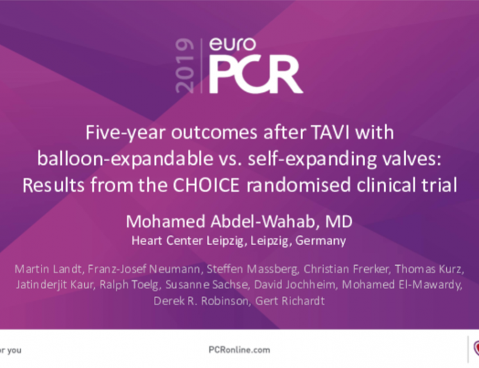 Five-year outcomes after TAVI with balloon-expandable vs. self-expanding valves: Results from the CHOICE randomised clinical trial