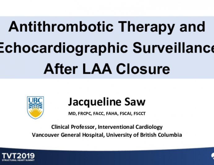 Echocardiographic Surveillance and Antithrombotic Therapy After LAA Closure