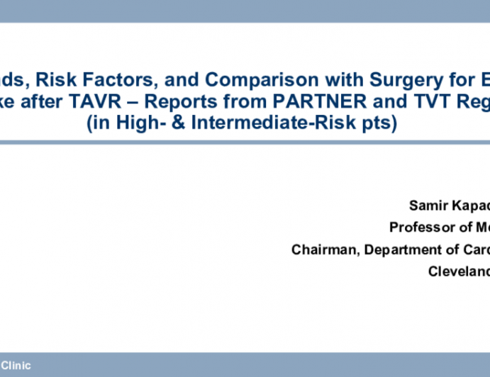 Incidence, Trends, Risk Factors, and Comparison With Surgery for Early Stroke After TAVR: Reports From PARTNER and the TVT Registry (in High- and Intermediate-Risk Patients)