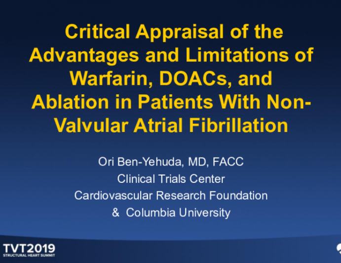 Critical Appraisal of the Advantages and Limitations of Warfarin, NOACs, and Ablation in Patients With Non-Valvular Atrial Fibrillation