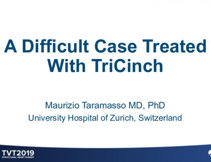 Case 5: A Difficult Case Treated With TriCinch