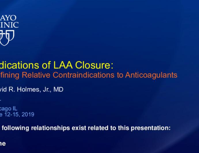 Indications for LAA Closure: Defining Relative Contraindications to Anticoagulation
