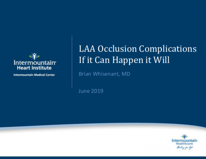 LAA Occlusion Complications II: If It Can Happen, It Will (With Case Examples)