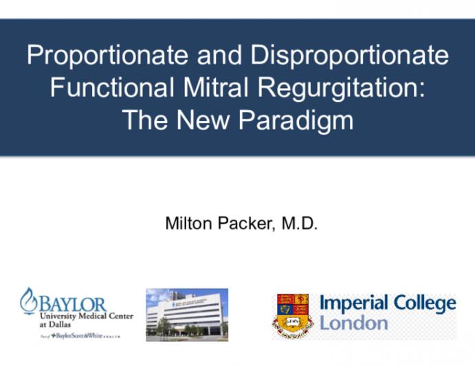 Proportional vs. Disproportional Mitral Regurgitation — The New Paradigm