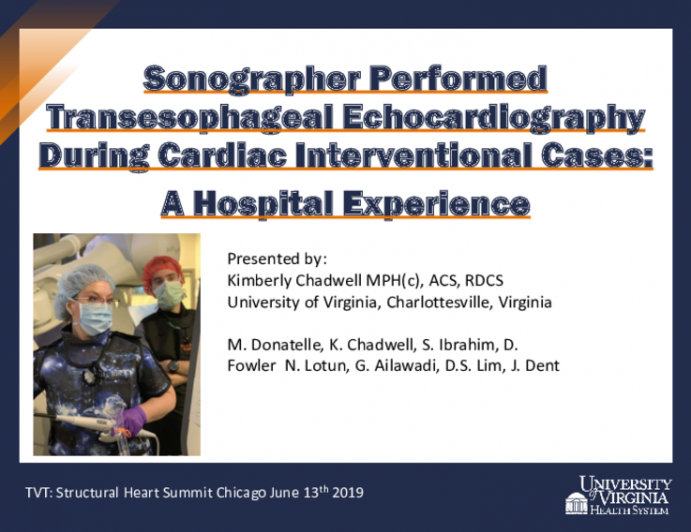 Sonographer Performed Transesophageal Echocardiograph During Cardiac Interventional Cases: A Hospital Experience