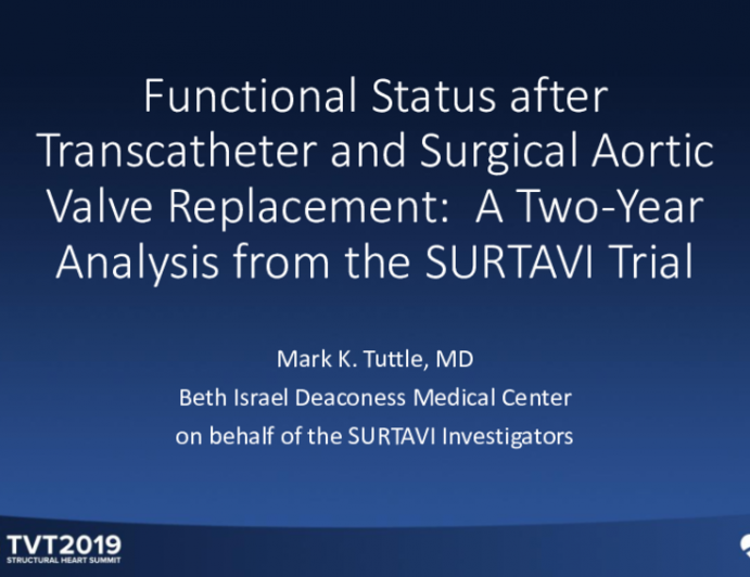 Functional Status After Transcatheter and Surgical Aortic Valve Replacement:  A 2-Year Analysis From the SURTAVI Trial