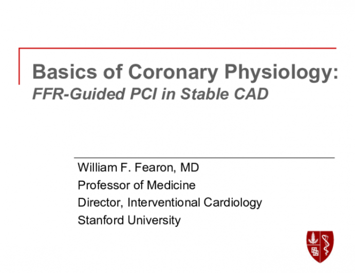 Basics of Coronary Physiology: FFR-Guided PCI in Stable CAD