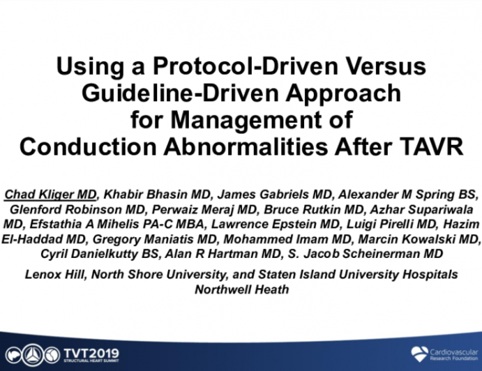 Utilizing a Protocol-Driven vs. a Guideline-Driven Approach for Management of Conduction Abnormalities After Transcatheter Aortic Valve Replacement